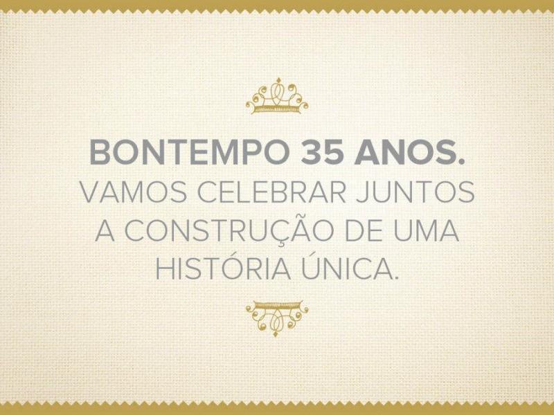 Bontempo 35 anos!